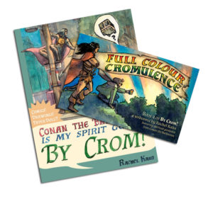 Collected By Crom! and Full Colour Cromulence